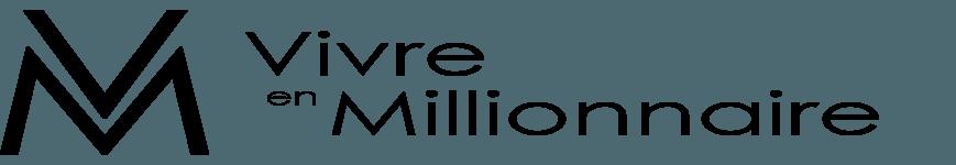 Vivre en millionnaire